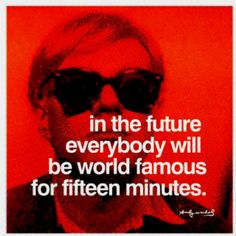 Andy Warhol pic has cool effect and just think...youtube