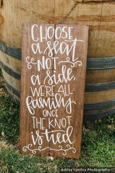 """Dark wooden sign that says """"Choose a seat not a side, we're all family once the knot is tied"""" Elegant Winter Wedding, Fall Wedding, Mary Margaret, Wedding Inspiration, Wedding Ideas, All Family, Signature Cocktail, Wedding Signage, Wedding In The Woods"""