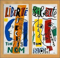 Paul Eluard, Fernand Léger | Autour du poème Liberté. Paul Eluard et Fernand Léger en dialogue | Biot. Musée national Fernand Léger
