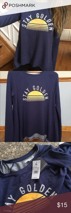 """Target """"Stay Golden"""" Long Sleeve Top NWT long sleeve top from Target. Fits loose. Tops Tees - Long Sleeve"""