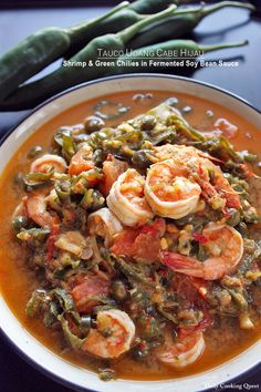 Tauco Udang Cabe Hijau – Shrimp and Green Chilies in Fermented Soy Bean Sauce