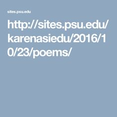 http://sites.psu.edu/karenasiedu/2016/10/23/poems/