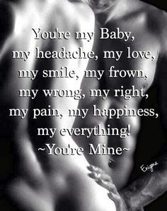 Resultado de imagen para romantic sexy quotes for him Sex Quotes, Life Quotes, Qoutes, Love You, Just For You, My Love, Sexy Quotes For Him, Naughty Quotes, Youre Mine