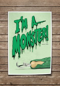 Arrested Development Print. Quote Typography Poster. I'm a Monster. Buster Bluth by MikeDiLuigi on Etsy https://www.etsy.com/listing/129055475/arrested-development-print-quote