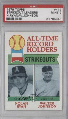 Nolan Ryan ATL DP/Walter Johnson PSA GRADED 9 Walter P. Johnson, California Angels, Washington Senators (Baseball Card) 1979 Topps #417 by Topps. $13.00. 1979 Topps #417 - Nolan Ryan ATL DP/Walter Johnson PSA GRADED 9
