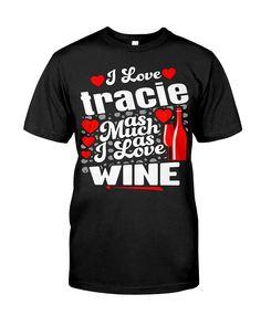 I love TRACIE Valentine day Gift