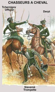 Line Chasseur a Cheval regiments 1812/14: Tchernigov, Sieversk, Derpt.