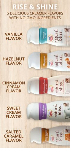 Make your mornings a bit more blissful with natural bliss® coffee creamer. Rise and shine with our 5 delicious creamers with no-GMO ingredients like Cinnamon Cream, Salted Caramel and Hazelnut flavors. Even better? The creamers have natural ingredients for a delicious taste you can feel good about.