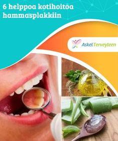 6 helppoa kotihoitoa hammasplakkiin Suollavedellä kurlaaminen on yksi niistä perinteisistä hoidoista, joilla voidaan poistaa plakkia, bakteereja ja huonoja hajuja suusta.