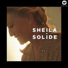 SHEILA, artiste aux 85 millions de disques vendus, recordwoman du nombre de disques d'or reçus tout au long de sa carrière revient enfin avec Solide son nouvel album entièrement inédit, le premier depuis 13 ans, qui propose 10 nouvelles chansons