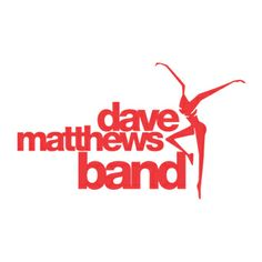 Dave Matthews Band Always and forever my favorite band