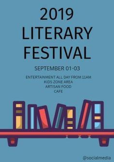 A business event poster template. A light blue background with an illustration of books. Black text is also included to display 2019 literary festival.