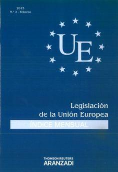 LEGISLACIÓN DE LA UNIÓN EUROPEA