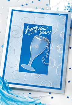use this cool blue color to ring in the new year when you make this embossed new year card