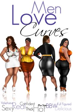 I know women this size and they're beautiful-Men Love Curves! Illustration by Jermaine Rivers for Curvy Chick™