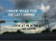 I know what you did last summer Shawn Mendes & Camila Cabello Lyrics
