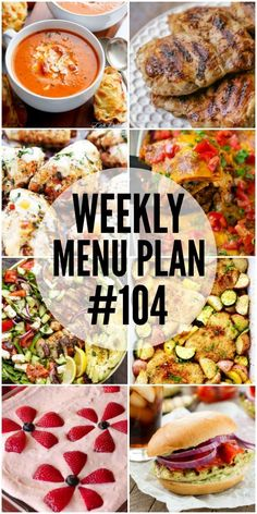 Weekly Menu Plan (#104) - Seven talented bloggers bringing you a full week of recipes including dinner, sides dishes, and desserts!