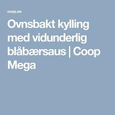 Ovnsbakt kylling med vidunderlig blåbærsaus | Coop Mega