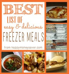 List of Easy & Delicious Freezer Meals