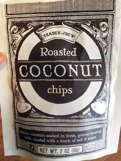 Trader Joes coconut chips... Seriously the best thing ever!!!!