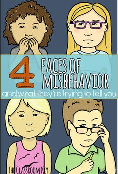 The 4 Faces of Misbehavior and What They're Trying to Tell You, helpful classroom management ideas for elementary teachers New Teachers, Elementary Teacher, Elementary Schools, Upper Elementary, Student Behavior, Classroom Behavior, Classroom Ideas, Classroom Organization, Behavior Plans