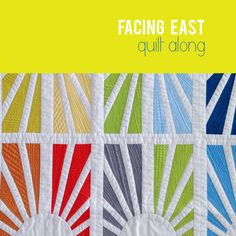 City Stitches: Facing East Quilt Along