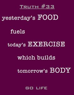 fitness truth- food is fuel that builds the body
