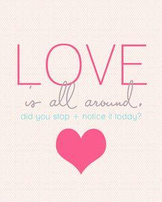 Love is All Around 8x10 #valentines #printable #freebie #love