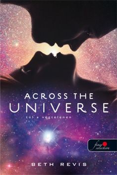 Booktopia has Across the Universe, Across the Universe by Beth Revis. Buy a discounted Hardcover of Across the Universe online from Australia's leading online bookstore. Across The Universe, Ya Books, Great Books, Amazing Books, Amazing Movies, It's Amazing, New York Times, Book 1, The Book