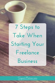 Not sure where to start with your freelance business? Find out 7 steps to take…