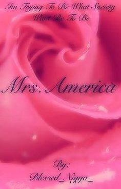 "You should read ""Mrs.America"" on #wattpad #random"