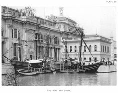 The Nina And Pinta — Official Views Of The World's Columbian Exposition — 86 - Pinta (ship) - Wikipedia, the free encyclopedia World's Columbian Exposition, Rare Historical Photos, Chicago City, White City, World's Fair, Tall Ships, Old Pictures, Sailing Ships, Daniel Burnham