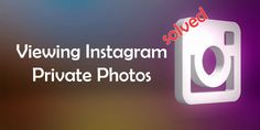 What is Instagram Private Photos ? Instagram private photos is, social media app Instagram�s private users photos. So when you lock your Instagram account nobody can view your profile except your followers. This situation causes some missunderstanding between Instagram users sometimes.