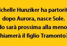 Michelle Hunziker ha partorito : Dopo Aurora nasce Sole. Quando sarà prossima alla menopausa chiamerà il figlio Tramonto?