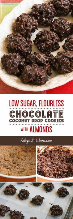 Low-Sugar and Flourless Chocolate Coconut Drops with Almonds are delicious for a low-sugar and low-carb cookie.  [found on KalynsKitchen.com]
