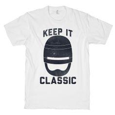 Keep it classic! T-Shirt  #tshirt #shirt #funny #cute #geek #nerdy #gaming #teenager #arcade #atari #hipster #retro #games #summer #trendy #party #fanboy #ps4 #xboxone #wii #nintendo #nes #playstation #xbox #comics #fashion #robocop #scifi #movie