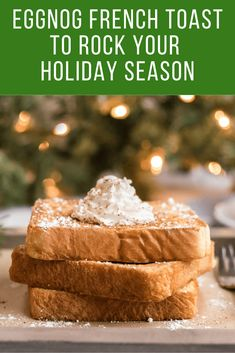 This Eggnog French Toast recipe is the most perfect recipe for Christmas morning and for all of winter! Enjoy the festive spices and perfect toasty crunch! Roast Recipes, Oven Recipes, Cooker Recipes, Icing Recipes, Carrot Recipes, Avocado Recipes, Noodle Recipes, Shrimp Recipes, Turkey Recipes
