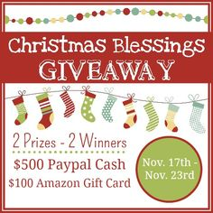 Christmas Blessing Giveaway! Enter to win $500 Paypal Cash and a $100 Amazon Gift Card!
