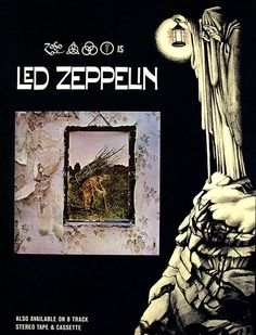"""Led Zeppelin IV promo poster. It says [the Four Symbols] """"IS Led Zeppelin"""" because, at the time, the album was released with no clues to the band's identity, no album title or song listings, no nothin'. Just those symbols."""