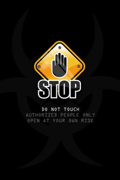 Funny iphone wallpapers background lock screens - stop don't touch...