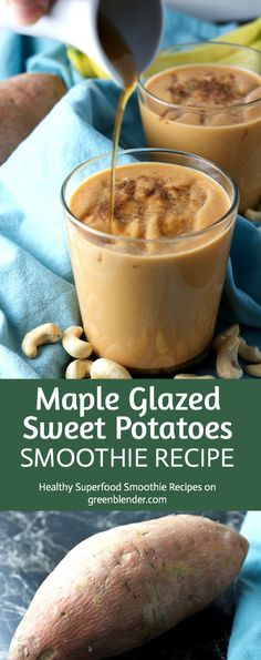 "Maple Glazed Sweet Potatoes Smoothie"" from GreenBlender.com"