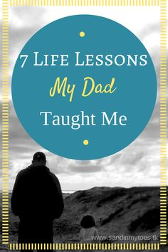 I've written about the person who has most influenced my life, my father. I'm sharing the valuable life lessons he taught me - those that have helped shape who I am today. #fathersday #fatherhood #parenting