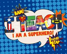 Teachers are superheroes, make one feel extra special with this 8x10 poster. You will download a file that can be printed on card stock or photo