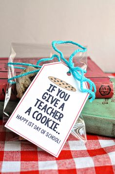 if you give a teacher a cookie (they're sure to have a great first day of school)