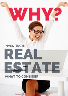 What to Consider when Investing in Real Estate - the Big Why! #realestate #investing