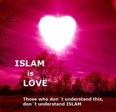 Islam is Love.