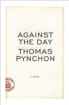Against the Day by Thomas Pynchon