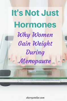 Hormone changes contribute to weight gain during menopause, but there are other factors at work. Why do women gain weight during menopause? Menopause Diet, Menopause Relief, Menopause Symptoms, Weight Control, Weight Gain, Weight Loss, Fitness Tips For Women, Diets For Women, Hormone Balancing