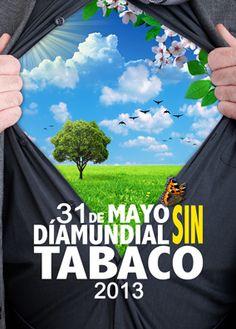 dia mundial sin tabaco 2013 | Diseños TOMACIQUE: CARTEL GANADOR DIA INTERNACIONAL SIN TABACO.2013 ...