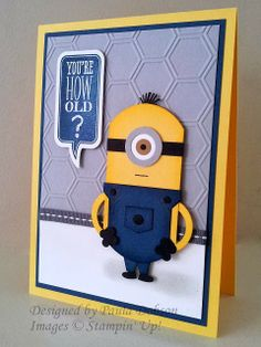 Stampinantics: BIRTHDAY MINION